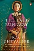 Cover-Bild zu Chevalier, Tracy: The Last Runaway (eBook)