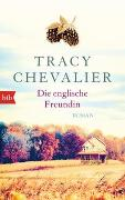 Cover-Bild zu Chevalier, Tracy: Die englische Freundin