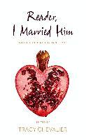 Cover-Bild zu Chevalier, Tracy (Hrsg.): Reader, I Married Him (eBook)