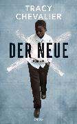 Cover-Bild zu Chevalier, Tracy: Der Neue (eBook)