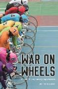 Cover-Bild zu McCurry, Justin: War on Wheels (eBook)