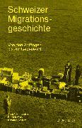 Cover-Bild zu Kury, Patrick: Schweizer Migrationsgeschichte (eBook)