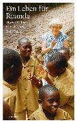 Cover-Bild zu Tanner, Rolf: Ein Leben für Ruanda (eBook)
