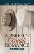 Cover-Bild zu Gray, Shelley Shepard: A Perfect Amish Romance