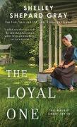 Cover-Bild zu Shepard Gray, Shelley: The Loyal One (eBook)
