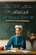 Cover-Bild zu Clipston, Amy: An Amish Schoolroom (eBook)