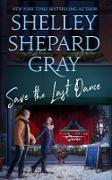 Cover-Bild zu Gray, Shelley Shepard: Save the Last Dance (eBook)
