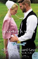 Cover-Bild zu Gray, Shelley Shepard: Sister's Wish (eBook)