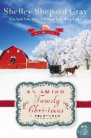 Cover-Bild zu Gray, Shelley Shepard: Amish Family Christmas (eBook)