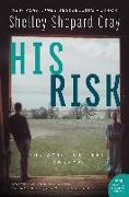Cover-Bild zu Gray, Shelley Shepard: His Risk (eBook)