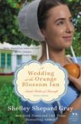 Cover-Bild zu Gray, Shelley Shepard: Wedding at the Orange Blossom Inn (eBook)