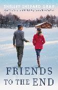 Cover-Bild zu Shepard Gray, Shelley: Friends to the End (eBook)