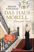Cover-Bild zu Vincenzi, Penny: Das Haus Morell - Glanz und Sünde