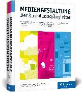 Cover-Bild zu Rohles, Björn: Mediengestaltung