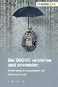 Cover-Bild zu Rohrlich, Michael: Die DSGVO verstehen und anwenden (eBook)