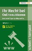 Cover-Bild zu Rohrlich, Michael: Ihr Recht bei Onlineauktionen. Juristische Tipps für eBay und Co (eBook)