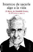 Cover-Bild zu Groen, Hendrik: Intentos de Sacarle Algo a la Vida