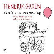 Cover-Bild zu Groen, Hendrik: Een kleine verrassing (Audio Download)