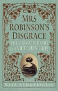 Cover-Bild zu Mrs Robinson's Disgrace Special Edition (eBook) von Kate Summerscale, Summerscale