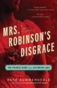 Cover-Bild zu Mrs. Robinson's Disgrace (eBook) von Summerscale, Kate