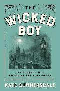 Cover-Bild zu The Wicked Boy von Summerscale, Kate