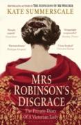 Cover-Bild zu Mrs Robinson's Disgrace (eBook) von Summerscale, Kate