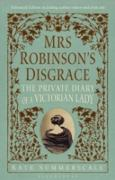 Cover-Bild zu Mrs Robinson's Disgrace, The Private Diary of A Victorian Lady ENHANCED EDITION (eBook) von Summerscale, Kate