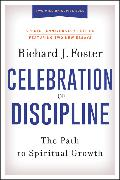 Cover-Bild zu Foster, Richard J.: Celebration of Discipline, Special Anniversary Edition