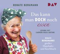 Cover-Bild zu Bergmann, Renate: Das kann man doch noch essen. Renate Bergmanns großes Haushalts- und Kochbuch