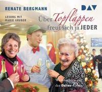 Cover-Bild zu Bergmann, Renate: Über Topflappen freut sich ja jeder. Weihnachten mit der Online-Omi