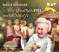 Cover-Bild zu Bergmann, Renate: Wir brauchen viel mehr Schafe. Die Online-Omi macht Theater