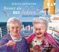 Cover-Bild zu Bergmann, Renate: Besser als Bus fahren. Die Online-Omi legt ab