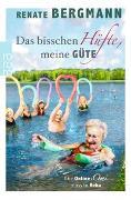 Cover-Bild zu Bergmann, Renate: Das bisschen Hüfte, meine Güte