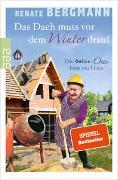 Cover-Bild zu Bergmann, Renate: Das Dach muss vor dem Winter drauf