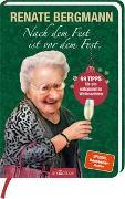 Cover-Bild zu Bergmann, Renate: Nach dem Fest ist vor dem Fest. 99 Tipps für ein entspanntes Weihnachten