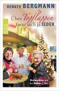 Cover-Bild zu Bergmann, Renate: Über Topflappen freut sich ja jeder