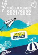 Cover-Bild zu Krass Klassenfahrt: Krass Klassenfahrt Schülerkalender 2021/2022