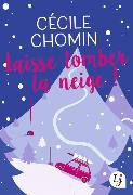 Cover-Bild zu Laisse tomber la neige von Chomin, Cécile
