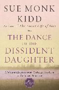 Cover-Bild zu Kidd, Sue Monk: The Dance of the Dissident Daughter