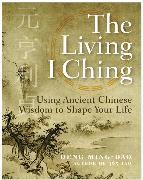 Cover-Bild zu Deng, Ming-Dao: The Living I Ching