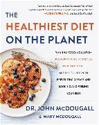 Cover-Bild zu McDougall, John: The Healthiest Diet on the Planet