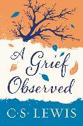 Cover-Bild zu Lewis, C. S.: A Grief Observed
