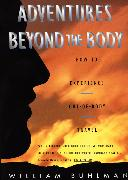 Cover-Bild zu Buhlman, William L.: Adventures Beyond the Body