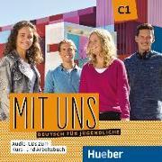 Cover-Bild zu Mit uns C1 2 Audio-CDs zu Kurs- und Arbeitsbuch von Breitsameter, Anna