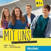 Cover-Bild zu Mit uns B1+. 1 Audio-CD zum Kursbuch, 1 Audio-CD zum Arbeitsbuch von Breitsameter, Anna
