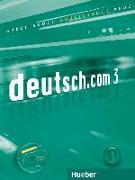 Cover-Bild zu deutsch.com 3. Arbeitsbuch mit Audio-CD zum Arbeitsbuch von Breitsameter, Anna