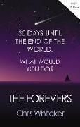 Cover-Bild zu Whitaker, Chris: The Forevers