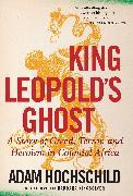Cover-Bild zu Hochschild, Adam: King Leopold's Ghost
