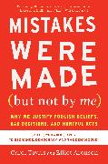 Cover-Bild zu Tavris, Carol: Mistakes Were Made (but Not by Me) Third Edition