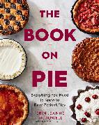 Cover-Bild zu McDowell, Erin Jeanne: The Book on Pie